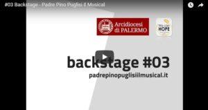 #03 Backstage - Padre Pino Puglisi Il Musical